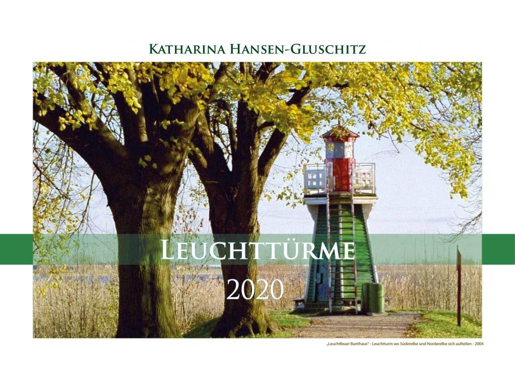 Leuchtfeuer Bunthaus - Leuchttürme - Kalender 2020 © Katharina Hansen-Gluschitz